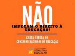 Destaque - Carta Aberta ao Conselho Nacional de Educação (CNE) sobre revogação de parecer CAQ e CAQi - Campanha Nacional pelo Direito à Educação