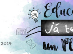 SAM 2019 Semana de Ação Mundial Campanha Nacional Pelo Direito à Educação Educação: já tenho um plano! Precisamos falar sobre o PNE