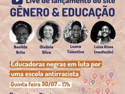 """O novo portal Gênero e Educação será lançado acompanhado de live com o tema """"Educadoras negras em luta por uma escola antirracista"""